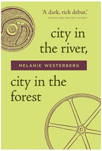 My novella, City in the River, City in the Forest, available from Hag's Head Press