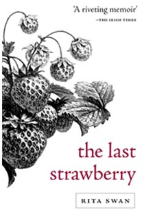 Hag's Head Press - Independent Publisher - The Last Strawberry by Rita Swan